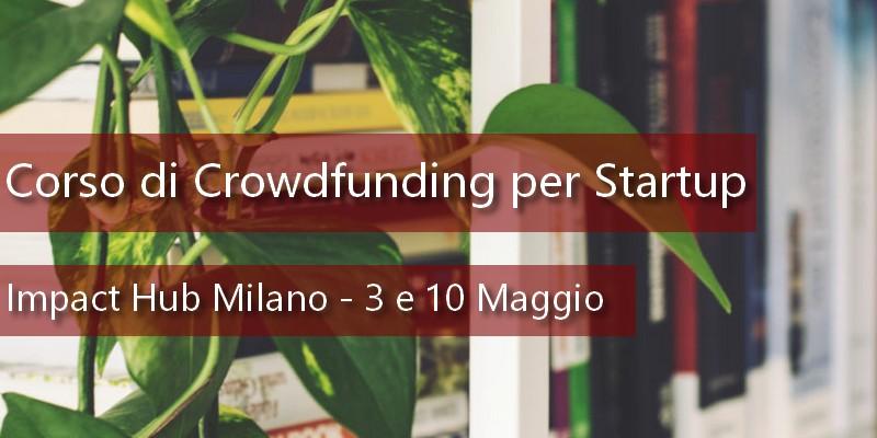 A milano un corso di equity e reward crowdfunding per le for Corso arredatore d interni milano